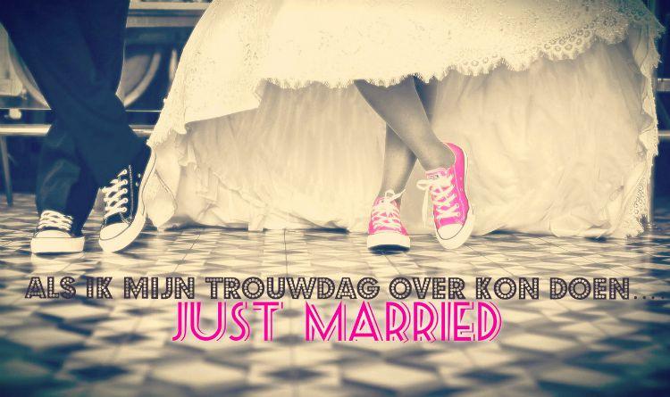 Als ik mijn trouwdag over kon doen……