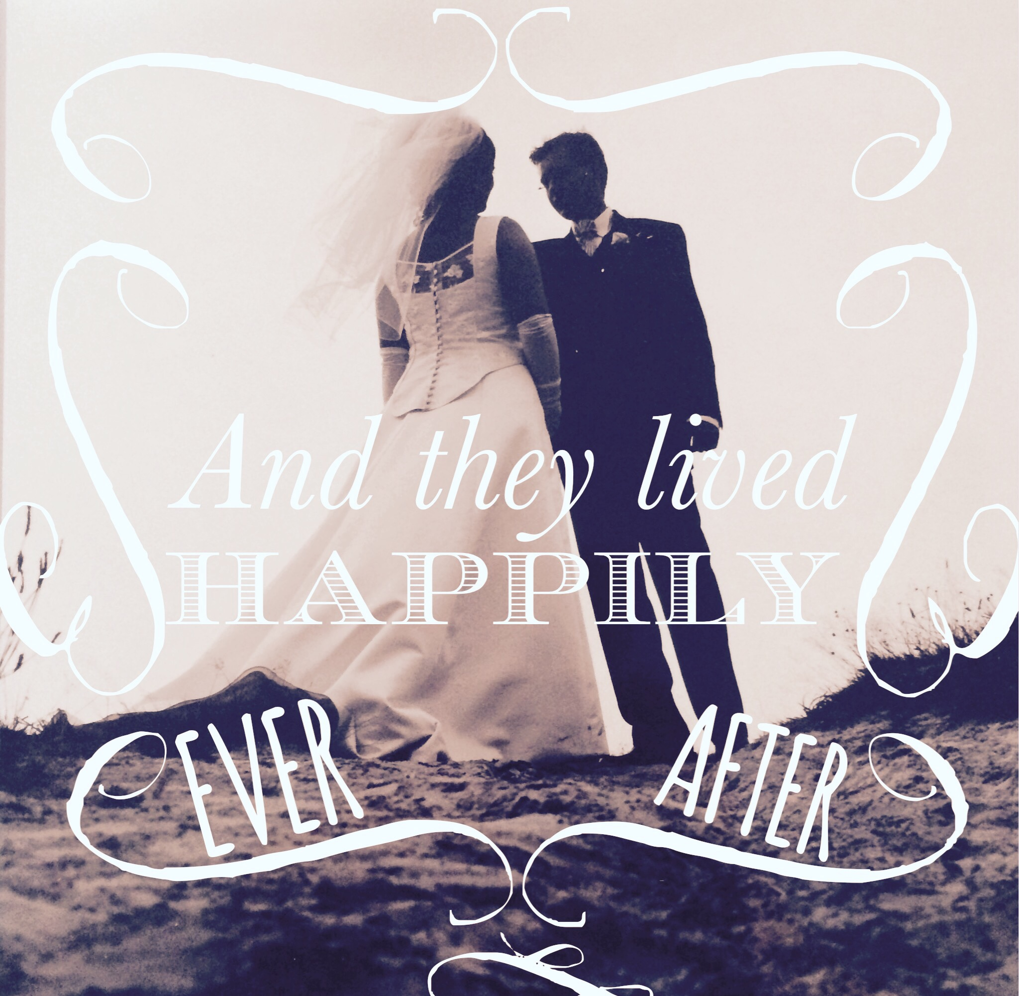 and they lived happily ever after....