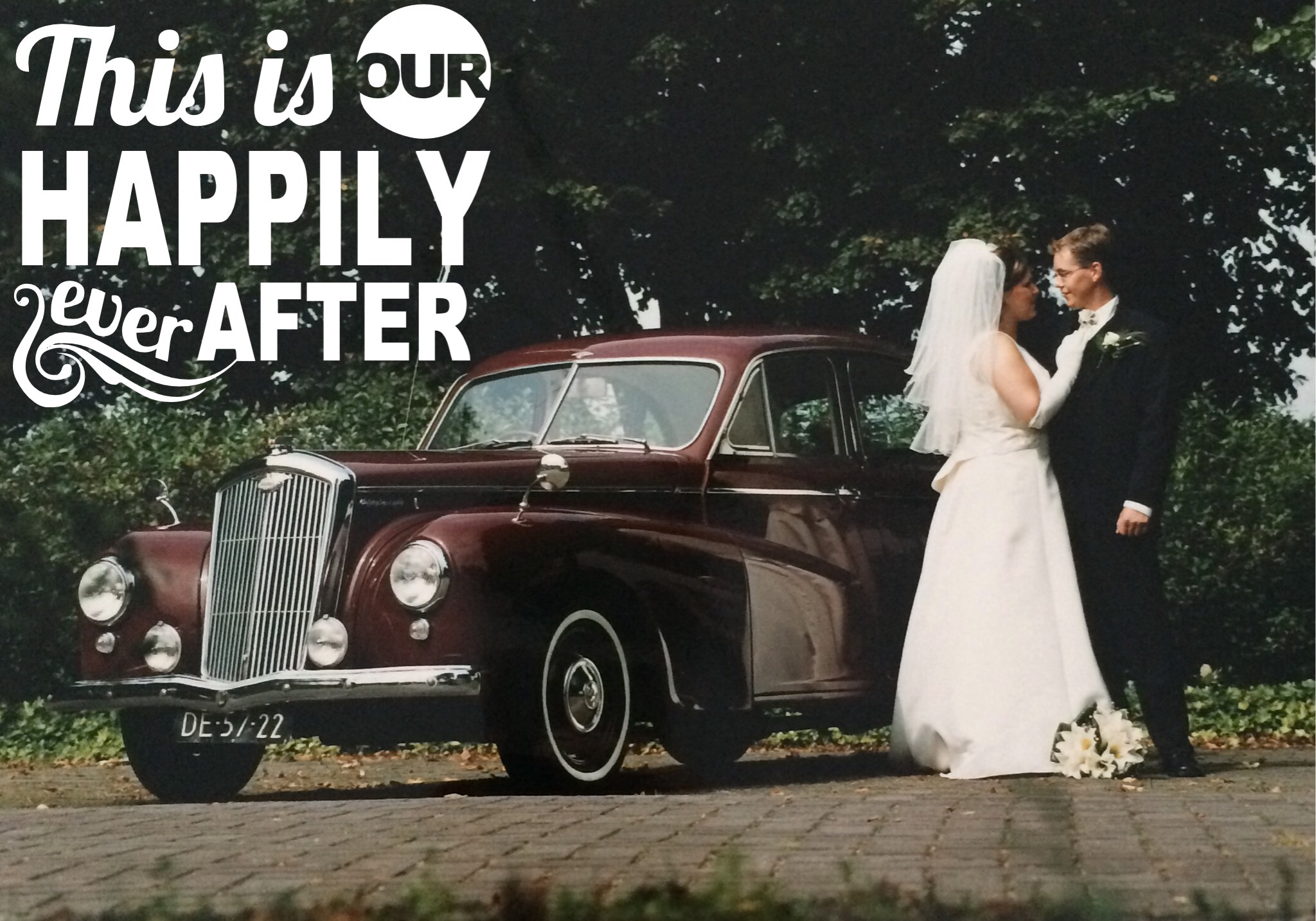 Our happily ever after starts here