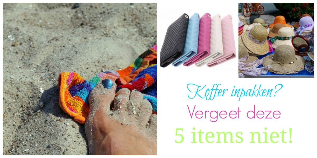 Koffer inpakken? Vergeet deze 5 items niet!