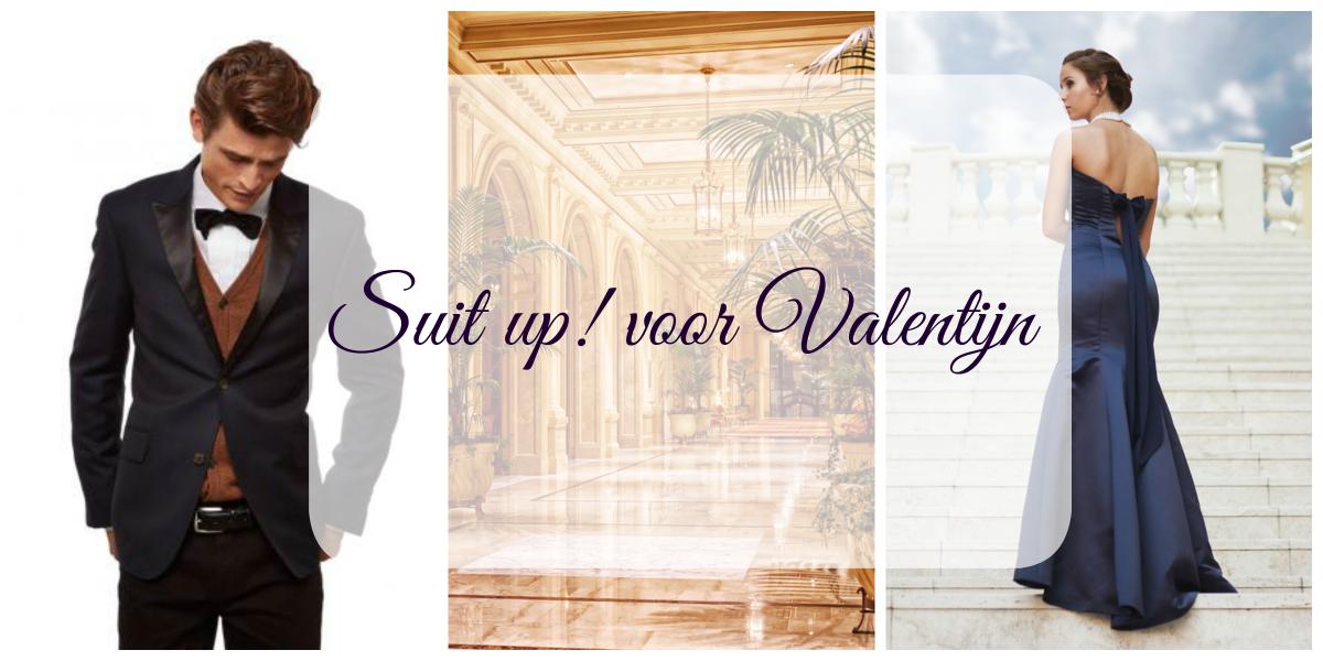 Suit up! voor Valentijn