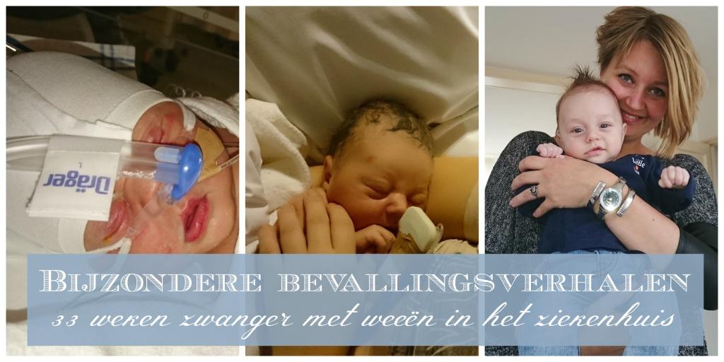 Bijzonder bevallingsverhalen 33 weken zwanger met weeën in het ziekenhuis