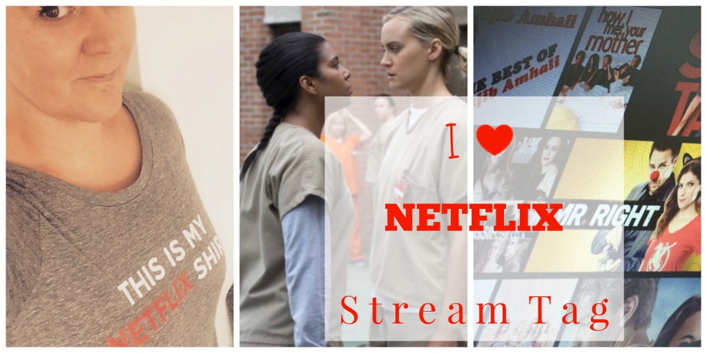 I love Netflix Stream Tag