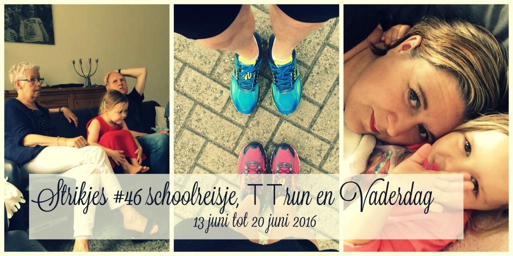 Strikjes #46 schoolreisje, TT run en Vaderdag