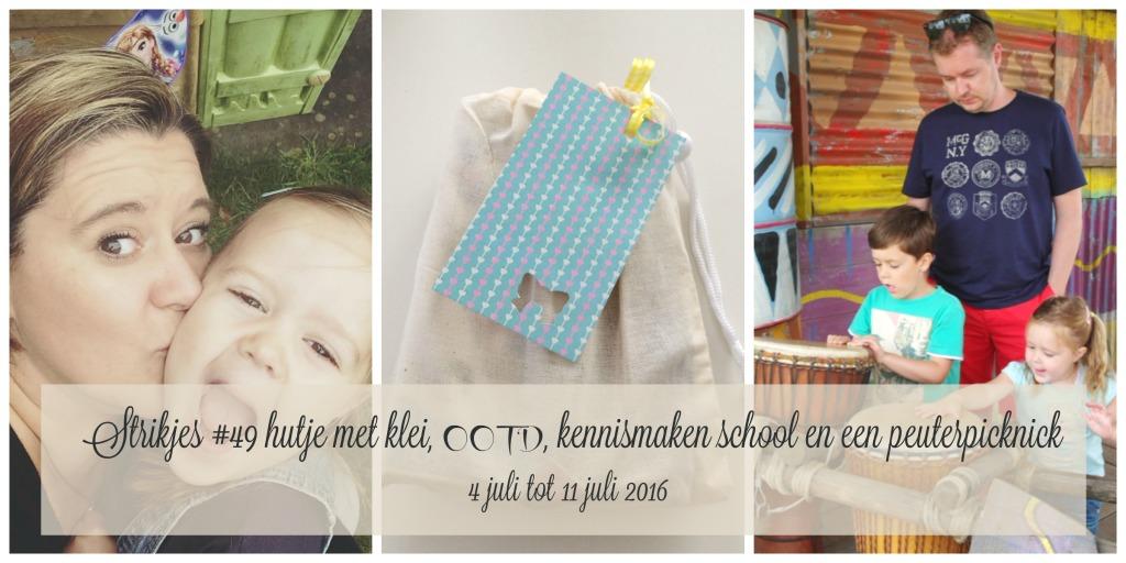 Strikjes #49 hutje met klei, OOTD, kennismaken school en een peuterpicknick