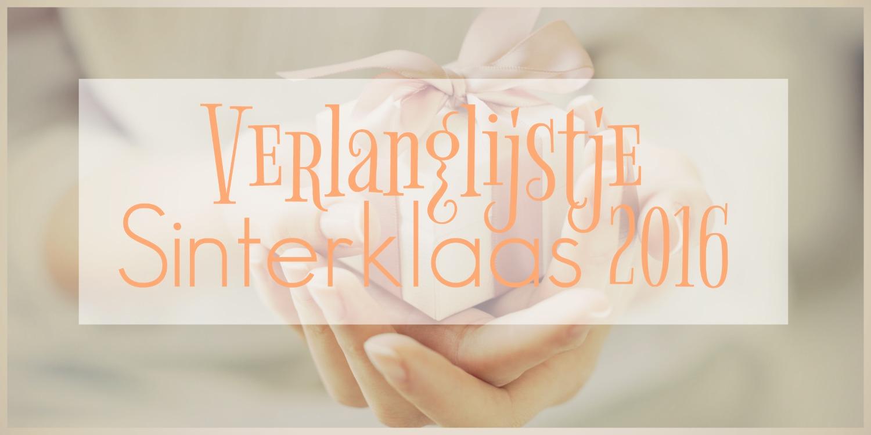 Verlanglijstje voor Sinterklaas 2016